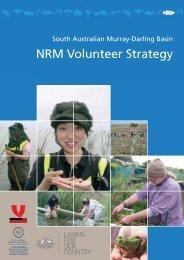 NRM Volunteer Strategy - South Australian Murray-Darling Basin ...