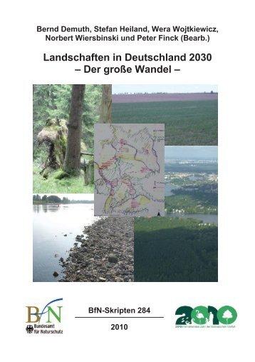 Landschaften in Deutschland 2030 – Der große Wandel –