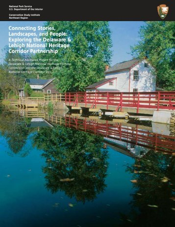Landscapes, and People: Exploring the Delaware & Lehigh