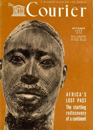 Africa's lost past; the startling rediscovery of a ... - unesdoc - Unesco