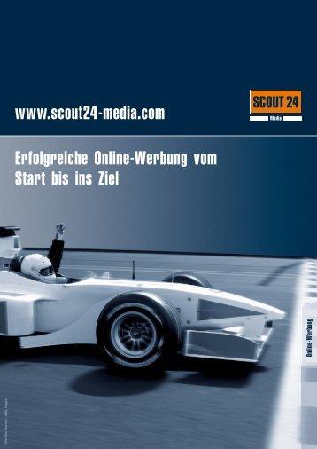 www.scout24-media.com Erfolgreiche Online-Werbung vom Start ...