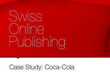 Case Study: Coca-Cola - Swiss Online Publishing