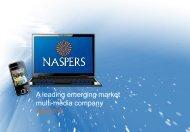 A leading emerging market multi-media company - Naspers