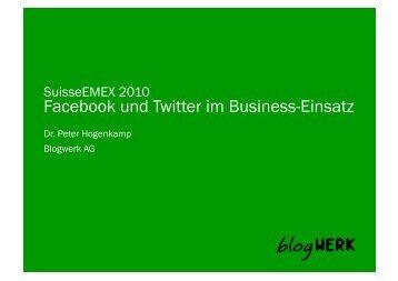 Facebook und Twitter im Business-Einsatz - Blogwerk