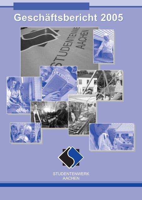 Download Geschäftsbericht 2005 (PDF, 766 KB) - Studentenwerk ...