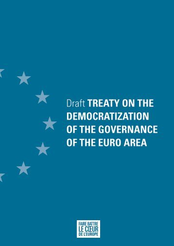 Draft TREATY ON THE DEMOCRATIZATION OF THE GOVERNANCE OF THE EURO AREA