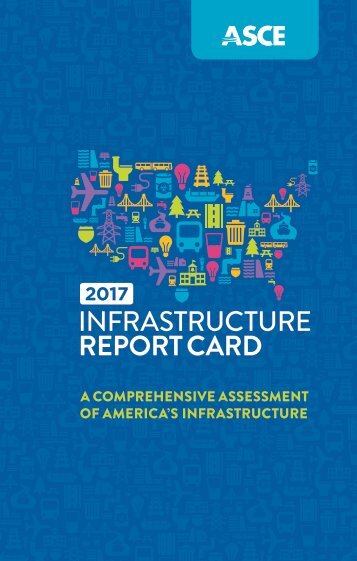 A COMPREHENSIVE ASSESSMENT OF AMERICA'S INFRASTRUCTURE