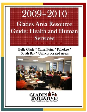 Glades Area Resource Guide 2009-10 - The Glades Initiative