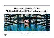 Was Das Social Web (2.0) für Medienschaffende und ... - Ossi Urchs
