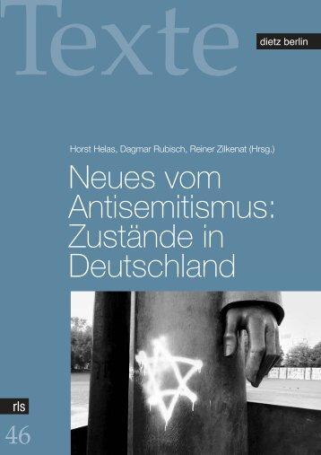 Neues vom Antisemitismus: Zustände in Deutschland
