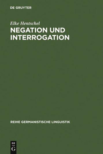 Negation und Interrogation von Elke Hentschel