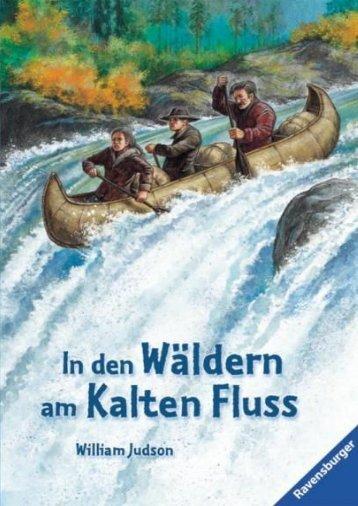 In den Wäldern am kalten Fluß, William Judson