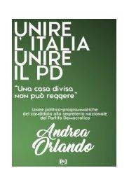 Una casa divisa non può reggere Unire l'Italia unire il Pd Andrea Orlando