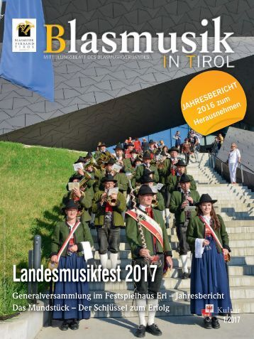 Blasmusik in Tirol, Ausgabe 1 / 2017
