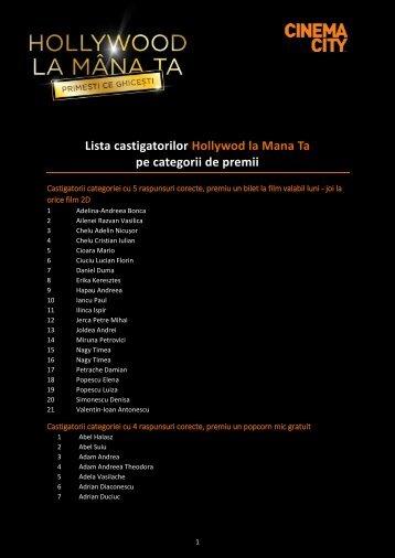 Lista castigatorilor Hollywod la Mana Ta pe categorii de premii