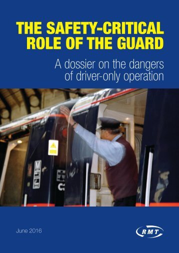 THE SAFETY-CRITICAL ROLE OF THE GUARD
