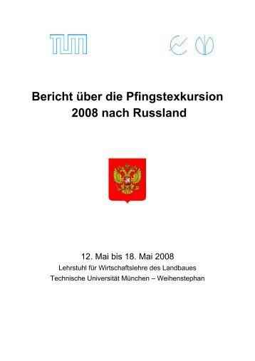 Bericht über die Pfingstexkursion 2008 nach Russland