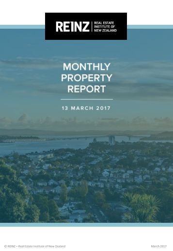 © REINZ – Real Estate Institute of New Zealand March 2017