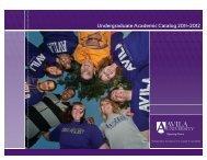 Undergraduate Academic Catalog 2011–2012 - Avila University