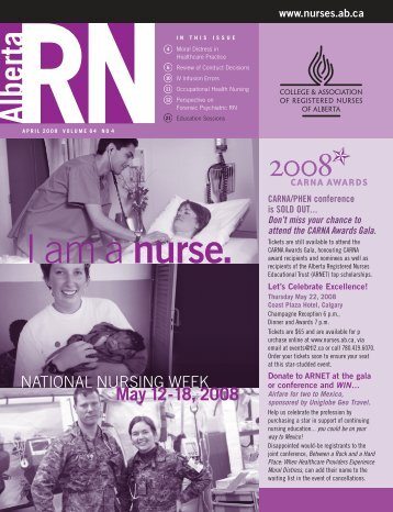 I am a nurse. - College & Association of Registered Nurses of Alberta