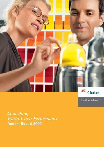Launching World-Class Performance Annual Report 2006 - Clariant
