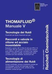 RCT Reichelt Chemietechnik GmbH + Co. - Thomafluid V (IT)