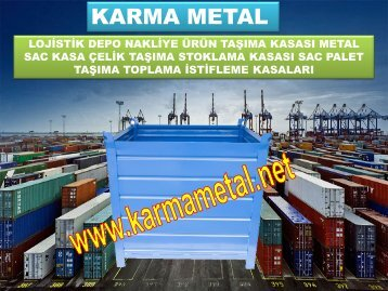 KARMA METAL Presten cikan sac parcalar icin metal tasima konteyneri Egimli tasima sandiklari Euro sac paletler