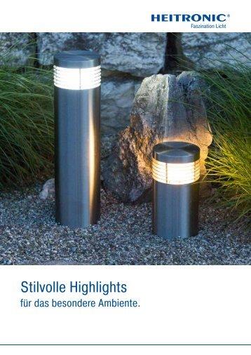 Stilvolle Highlights für das besondere Ambiente.