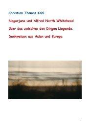 Alfred North Whitehead und Nagarjuna über das zwischen den Dingen Liegende. Denkweisen aus Asien und Europa