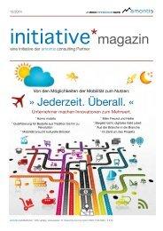 Jederzeit. Überall. - initiative*magazine #07