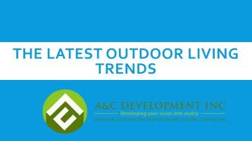The Latest Outdoor Living Trends