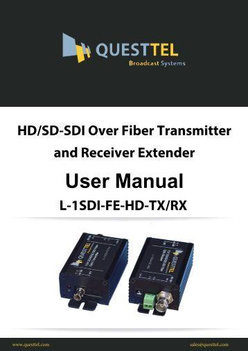 HD-SDI over Fiber Transmitter and Receiver Extender User Manual