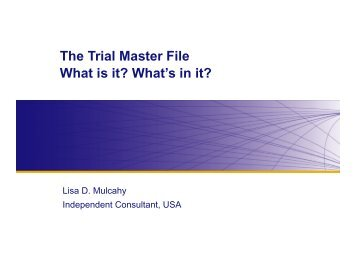 The Trial Master File What is it? - Drug Information Association