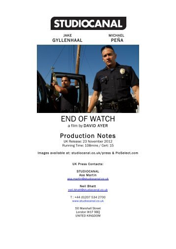 END OF WATCH Production Notes.pdf - Optimum Releasing