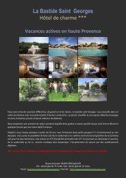 Vacances actives en haute Provence - La Bastide Saint Georges