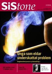 SiStone nr 2/06 (pdf 1,29 MB - Statens Institutionsstyrelse