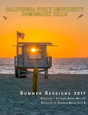 CSUDH Summer Sessions 2017 Bulletin (Interactive)