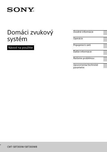 Sony CMT-SBT300WB - CMT-SBT300WB Mode d'emploi Slovaque