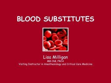 """""""Blood Substitutes""""(Milligan)"""