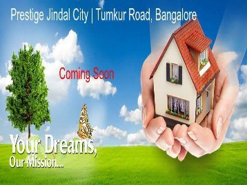 Prestige Jindal City | Best Flats In West Bangalore On Tumkur Road