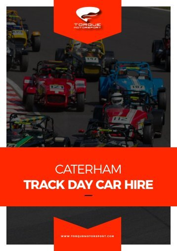 CATERHAM TRACK DAY CAR HIRE