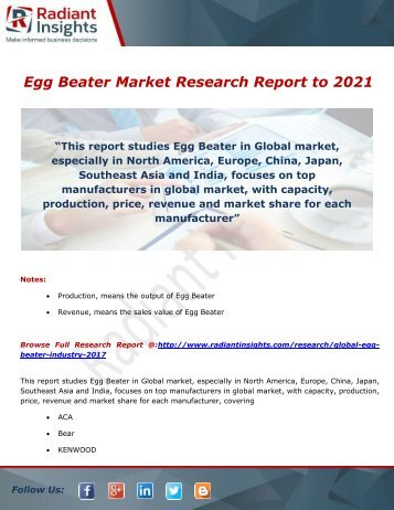Egg Beater Market Trends, Demand to 2021 by Radiant Insights,Inc