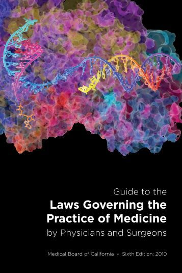 Laws Governing the Practice of Medicine - the Medical Board of ...