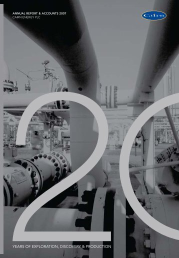 Annual Report 2007 in PDF - Cairn Energy PLC