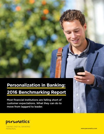 Personalization in Banking 2016 Benchmarking Report
