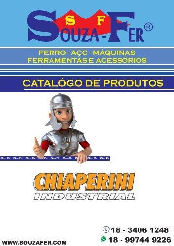 CATÁLOGO DE PRODUTOS SOUZA-FER - LINHA CHIAPERINI