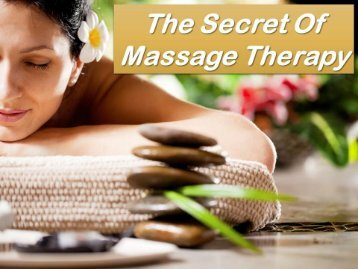 The Secret Of Massage Therapy
