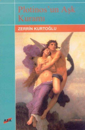 Zerrin Kurtoğlu - Plotinus-un Aşk Kuramı