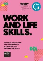 Gateshead College Work and Life Skills Prospectus 17/18