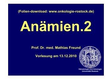 (Folien-download: www.onkologie-rostock.de) Prof. Dr. med ...